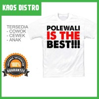 Kaos POLEWALI Is The Best SV-POL23