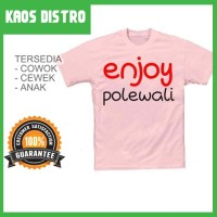 Kaos Enjoy Ke POLEWALI SV-POL02