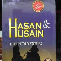 Buku Hasan & Husain The Untold Stories (sejarah cucu Nabi Muhammad)