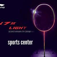 Raket Badminton Lining N7II Light Zhao yun Lei ( N7 II)