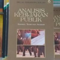 BUKU ANALISIS KEBIJAKAN PUBLIK / SUBARSONO / PUSTAKA PELAJAR