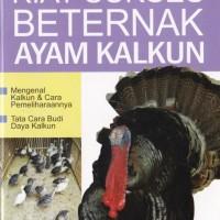 harga Kiat Sukses Beternak Ayam Kalkun - Effie Indrayani Tokopedia.com