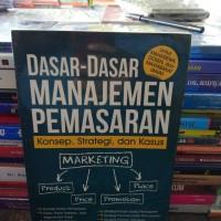 dasar dasar manajemen pemasaran by prof dr danang sunyoto