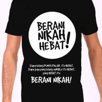 Kaos / Baju Nike Berani Nikah Hebat - Bahan Gildan