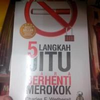 Buku 5 Langkah Jitu Cara Berhenti Merokok - Best Seller