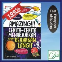 Buku Anak Islam Cerita-Cerita Menakjubkan Tentang Keajaiban Langit