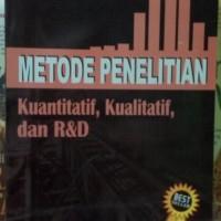 Metodologi Penelitian Kualitatif, Kuantitatif - Sugiyono