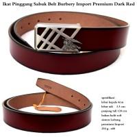 ikat pinggang sabuk belt burbery import premium dark red