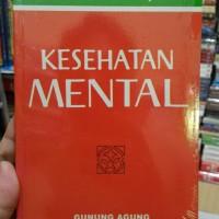 KESEHATAN MENTAL by Gunung Agung /hvs