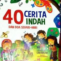 Buku 40 CERITA INDAH DAN DOA SEHARI-HARI(lina herlina) TIGA SERANGKAI
