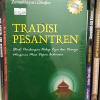 Tradisi Pesantren - Zamakhasyari Dhofier
