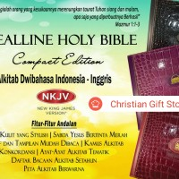 Alkitab Dwibahasa (INGGRIS-INDONESIA) NKJV all in one, LIMITED Edition