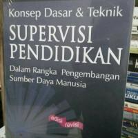 Konsep Dasar & Teknik Supervisi Pendidikan