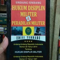 Undang-undang Hukum Disiplin Militer & Peradilan Militer