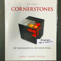 CORNERSTONES OF MANAGERIAL ACCOUNTING 6ED