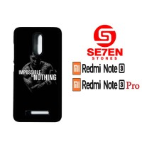 Casing HP Xiaomi Redmi Note 3 impossible is nothing Custom Hardcase