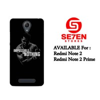 Casing HP Xiaomi Redmi Note 2 impossible is nothing Custom Hardcase