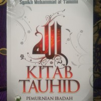 KITAB TAUHID - Syaikh Muhammad at-Tamimi