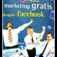 Marketing Gratis Dengan Facebook