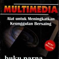 Buku Multimedia Alat Untuk Meningkatkan Keunggulan Bersaing