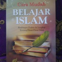 CARA MUDAH BELAJAR ISLAM - Syaikh Ali Hasan Al-Halabi