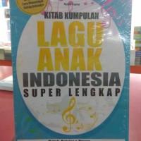 Buku Kitab Lengkap Lagu Anak Indo Superlengkap Nada Irama Ilmu kh