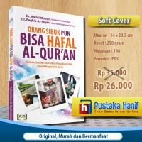 Buku Orang Sibuk Pun Bisa Hafal Al-Quran