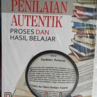 Buku Penilaian Autentik Proses Dan Hasil Belajar
