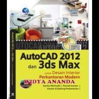 AutoCad 2012 Dan 3ds Max Untuk Desain Interior Perkantoran Modern
