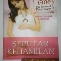 Five in one the series of pregnancy Seputar kehamilan Panduan lengkap