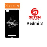 Casing HP Xiaomi Redmi 3 impossible is nothing Custom Hardcase Cover