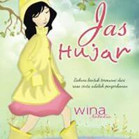 Jas Hujan Penulis Wina Natalia Penerbit Gramedia Pustak ORI 514 0153