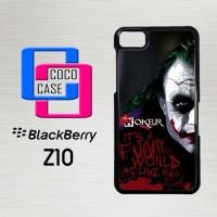 Casing Hp Blackberry Z10 Joker Quotes Batman X4175