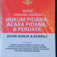 Kitab UU Hukum Pidana, Acara Pidana & Perdata (KUHP, KUHAP, KUHPdt)