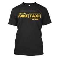 "TUMBLR TEE / KAOS UNIK / TSHIRT LUCU "" Fake Taxi Victim """
