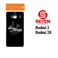 Casing HP Xiaomi Redmi 2, 2S impossible is nothing Custom Hardcase Cov
