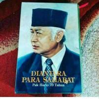 Buku Soeharto - Diantara Para Sahabat, Pak Harto 70 Tahun