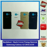 Backdoor / Back Cover/Tutup Baterai Samsung Galaxy A3 2016/A310