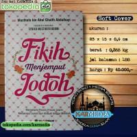 Fiqih - Fikih Menjemput Jodoh dari Khitbah Hingga Menikah - Al Qowam