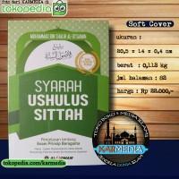 Syarah Ushulus Sittah Penjelasan 6 - Enam Prinsip Beragama - Al Qowam