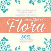 Jual COLORING FOR ADULT BEAUTIFUL OF FLORA - Uwan Urwan Murah
