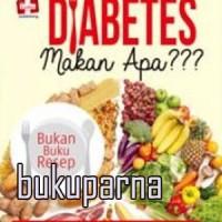 Buku Diabetes Makan Apa ???