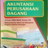 BUKU AKUNTANSI PERUSAHAAN DAGANG UNTUK SMK KELAS 3/XII KURIKULUM 2013