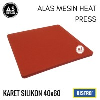 KARET SILIKON ALAS MESIN HEAT PRESS MACHINE 40X60 CM