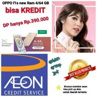 OPPO F1S NEW ram 4 / 64 GB (DOWN PAYMENT) bisa kredit