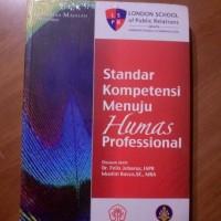 Standar Kompetensi Menuju Humas Profesional(Soft Cover)