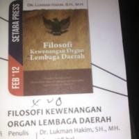 filosofi kewenangan organ lembaga daerah - dr. lukman hakim