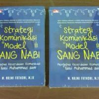 Strategi Komunikasi Model Sang Nabi -Moch. Najmi AF