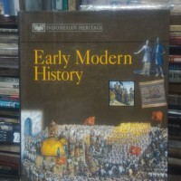 INDONESIAN HERITAGE EARLY MODERN HISTORY