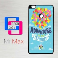 Casing Hp Xiaomi Mi Max Adventure Is Out There X4541